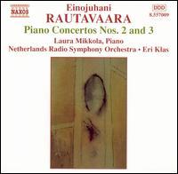 Rautavaara: Piano Concertos Nos. 2 and 3 - Laura Mikkola (piano); Netherlands Radio Symphony Orchestra; Eri Klas (conductor)