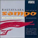 Rautavaara: The Myth of Sampo