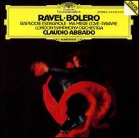 Ravel: Bolero; Rapsodie Espagnole; Ma Mère l'Oye; Pavane - Michael Davis (violin); London Symphony Orchestra; Claudio Abbado (conductor)