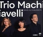 Ravel & Chausson