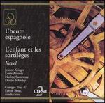 Ravel: L'heure espagnole; L'enfant et les sortilèges
