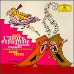 Ravel: L'heure Espagnole; Rapsodie Espagnole - David Wilson-Johnson (vocals); Georges Gautier (vocals); John Mark Ainsley (vocals); Kimberly Barber (vocals); Kurt Ollmann (vocals); London Symphony Orchestra; André Previn (conductor)