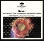 Ravel: Ma Mere L'Oye; Pavane Pour une Infante Defunte; Bolero