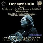 Ravel: Ma mere l'oye - Suite; Ravel: Piano Concerto for the Left Hand; Debussy: La Mer