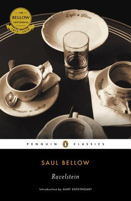 Ravelstein - Bellow, Saul, and Shteyngart, Gary (Introduction by)