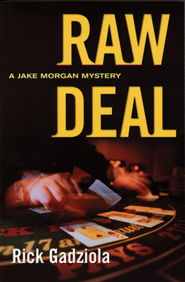 Raw Deal - Gadziola, Rick