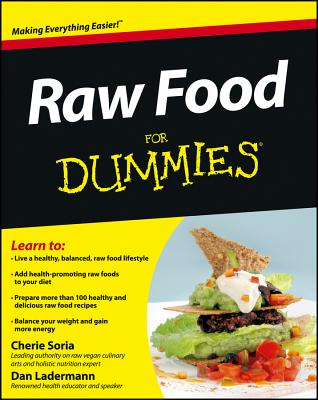 Raw Food for Dummies - Soria, Cherie, and Ladermann, Dan