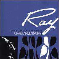 Ray [Original Motion Picture Score] - Craig Armstrong