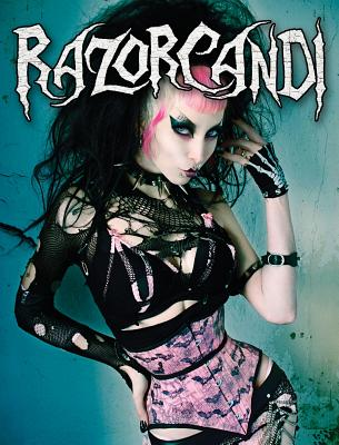 Razorcandi: Gothic Punk Deathrock Tattoo Pinup Icon - Candi, Razor, and G, Amelia (Editor), and Black, Forrest (Designer)