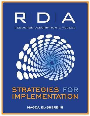 RDA: Strategies for Implementation - El-Sherbini, Magda