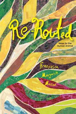 Re-Routed: verse for the human animal - Boss, Laura (Editor)