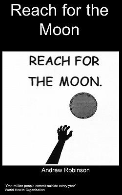 Reach for the Moon - Robinson, A