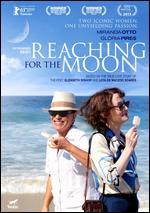Reaching for the Moon - Bruno Barreto