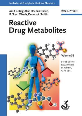 Reactive Drug Metabolites - Kalgutkar, Amit S., and Dalvie, Deepak, and Smith, Dennis A.