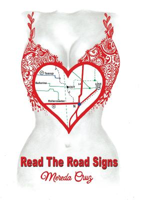 Read the Road Signs - Cruz, Mereda