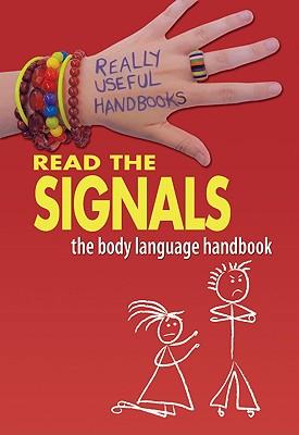 Read the Signals. the Body Language Handbook - Naik, Anita Cronin