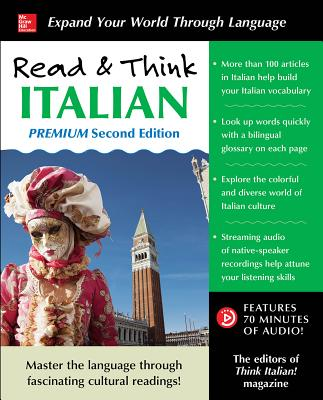 Read & Think Italian, Premium Second Edition - The Editors of Think Italian! Magazine