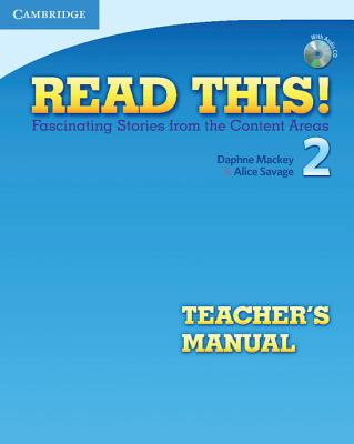 Read This! Level 2 Teacher's Manual with Audio CD: Level 2: Fascinating Stories from the Content Areas - Mackey, Daphne, and Savage, Alice