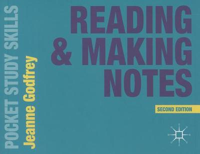 Reading and Making Notes - Godfrey, Jeanne
