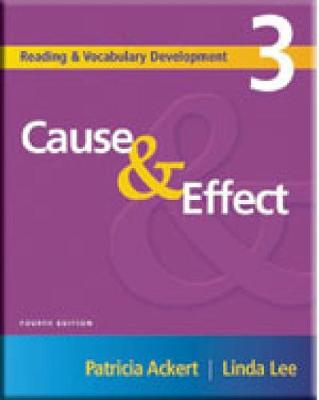 Reading and Vocabulary Development 3: Cause & Effect - Ackert, Patricia, and Lee, Linda