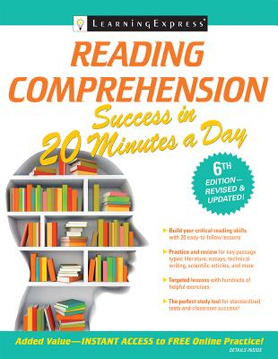 Reading Comprehension Success in 20 Minutes a Day - Learning Express