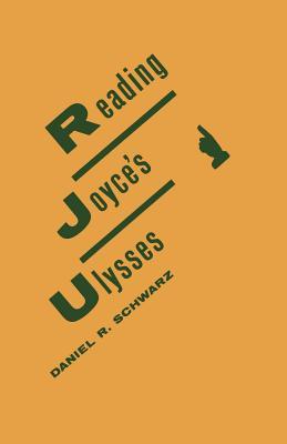 "Reading Joyce's ""Ulysses"" - Schwarz, Daniel R."