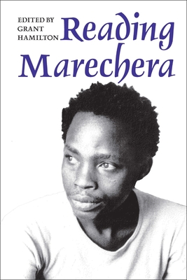 Reading Marechera - Hamilton, Grant (Editor)