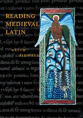 Reading Medieval Latin - Sidwell, Keith