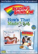 Reading Rainbow: How's That Made?