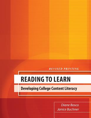 Reading to Learn: Developing College Content Literacy - Diane, Bosco