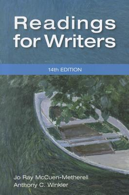 Readings for Writers - McCuen-Metherell, Jo Ray