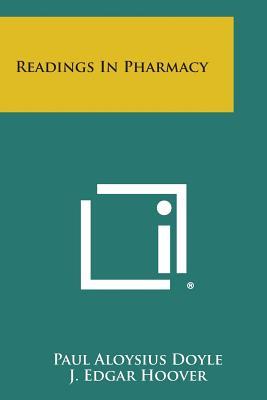 Readings in Pharmacy - Doyle, Paul Aloysius (Editor)