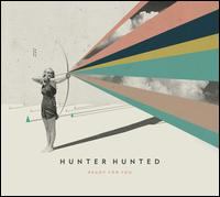 Ready for You - Hunter Hunted