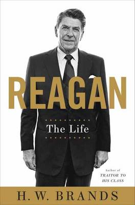 Reagan - Brands, H. W.