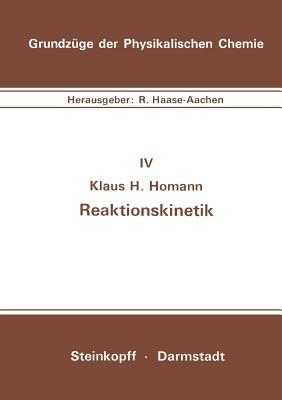 Reaktionskinetik - Homann, K H