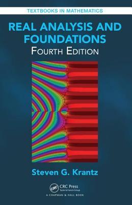 Real Analysis and Foundations - Krantz, Steven G