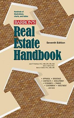 Real Estate Handbook - Friedman, Jack P, and Harris, Jack C, and Diskin, Barry A