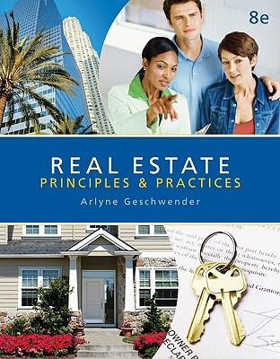 Real Estate Principles and Practices - Geschwender, Arlyne