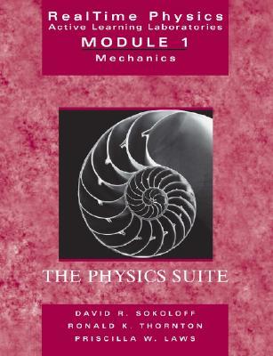 Real Time Physics: Mechanics Module 1 - Sokoloff, David R., and Thornton, Ronald K., and Laws, Priscilla W.