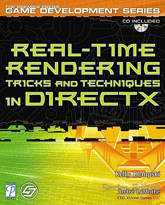 Real Time Rendering Tricks and Techniques in DirectX - Dempski, Kelly