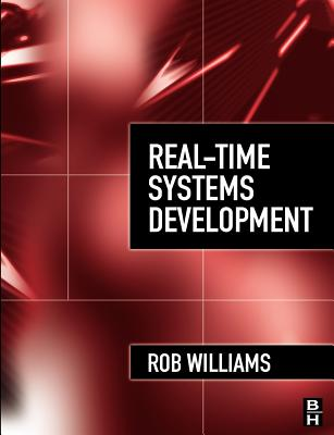 Real-Time Systems Development - Williams, Rob