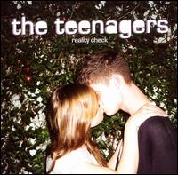 Reality Check - The Teenagers