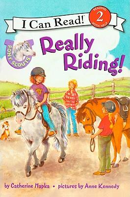 Really Riding!: Pony Scouts - Hapka, Catherine
