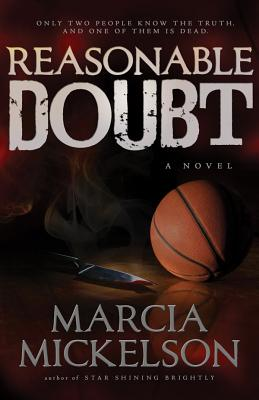 Reasonable Doubt - Mickelson, Marcia Argueta