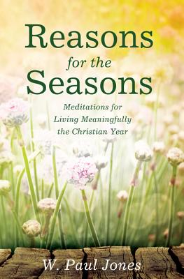 Reasons for the Seasons - Jones, W Paul