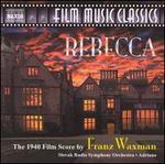 Rebecca: The 1940 Film Score by Franz Waxman