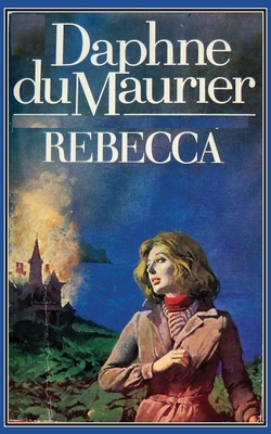 Rebecca - du Maurier, Daphne, and Sloan, Sam (Introduction by)