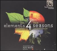 Rebel: 4 Elements; Vivaldi: 4 Seasons - Midori Seiler (violin); Akademie für Alte Musik, Berlin