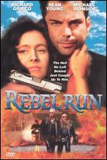 Rebel Run - George Mendeluk