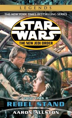 Rebel Stand: Star Wars Legends (the New Jedi Order): Enemy Lines II - Allston, Aaron